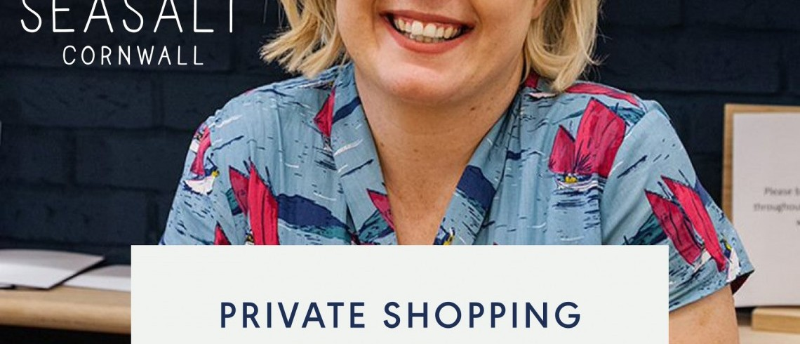 Private Shopping Appointments at Seasalt